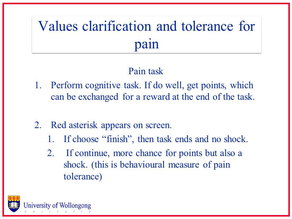 Values clarification and tolerance for pain