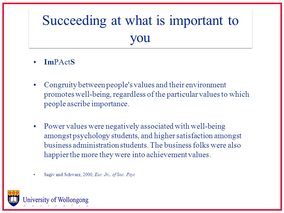 Succeeding at what is important to you