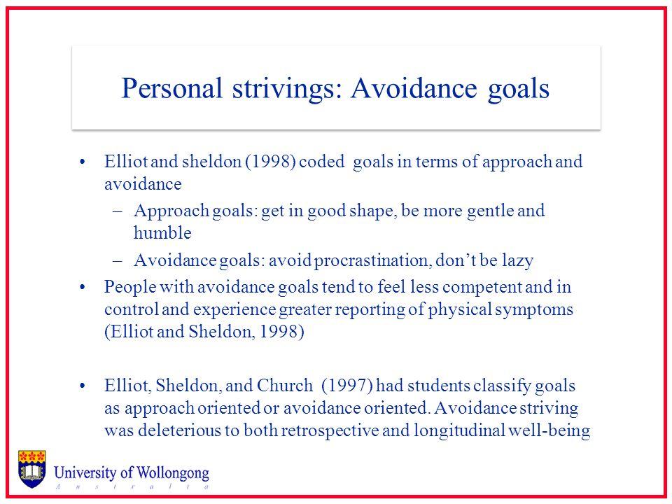 Personal strivings: Avoidance goals