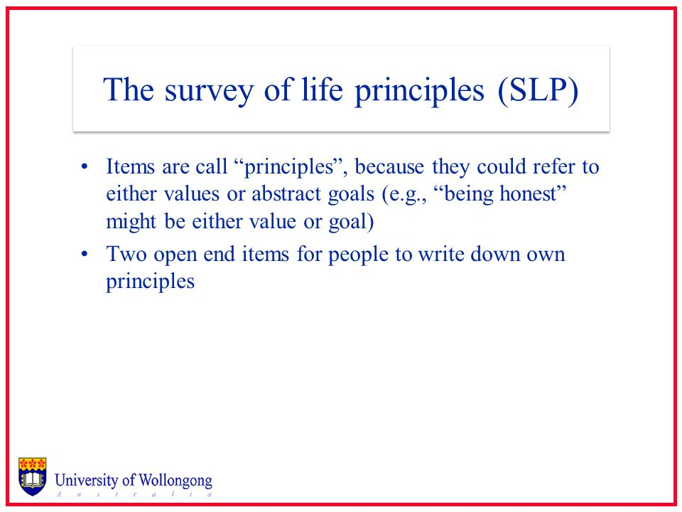 The survey of life principles (SLP)
