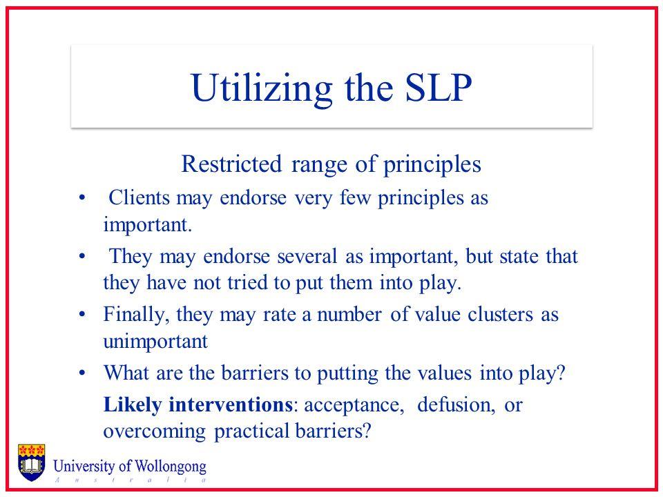 Restricted range of principles