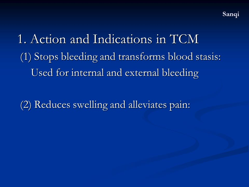 1. Action and Indications in TCM