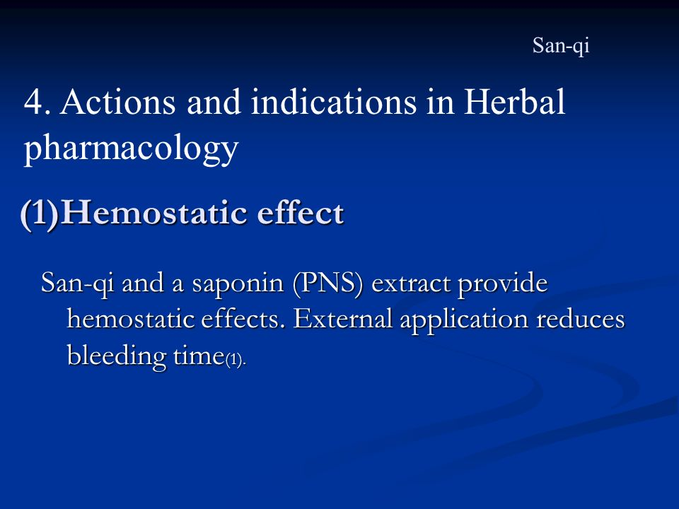 4. Actions and indications in Herbal pharmacology
