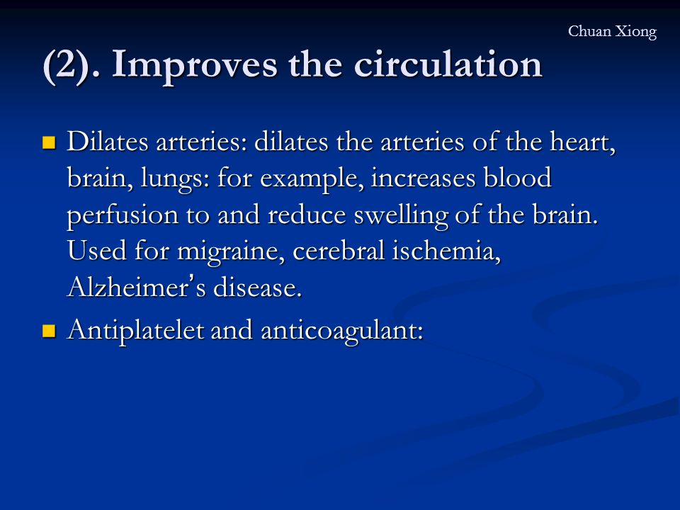 (2). Improves the circulation