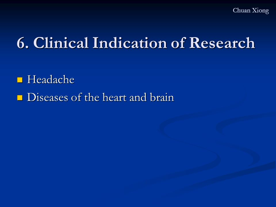 6. Clinical Indication of Research