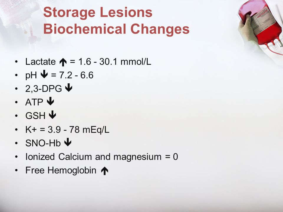 Storage Lesions Biochemical Changes