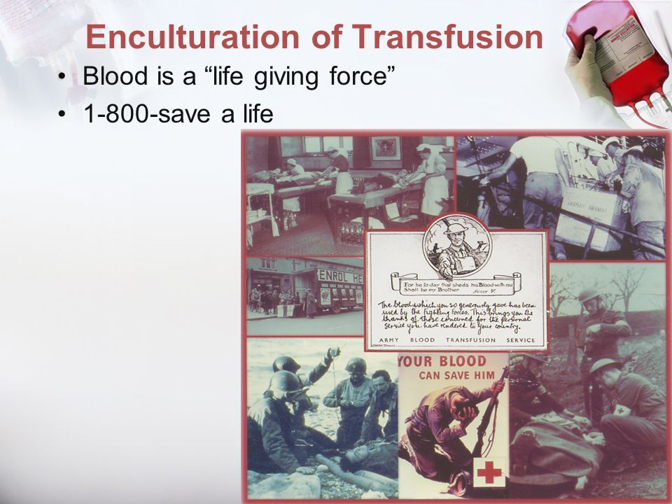 Enculturation of Transfusion