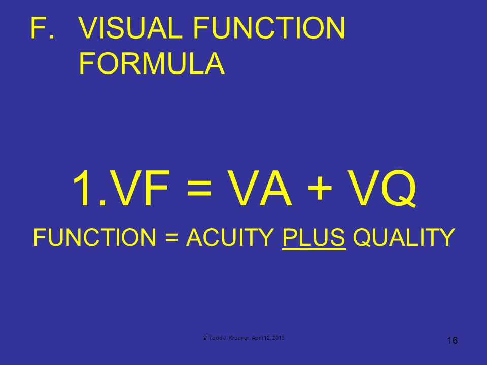 F. VISUAL FUNCTION FORMULA
