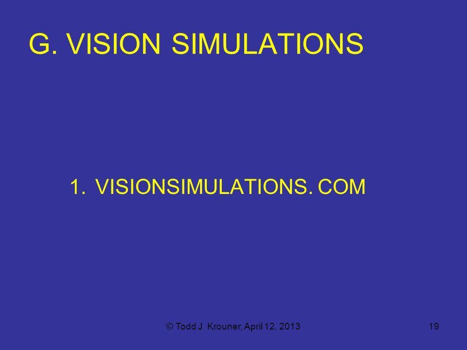 G. VISION SIMULATIONS VISIONSIMULATIONS. COM