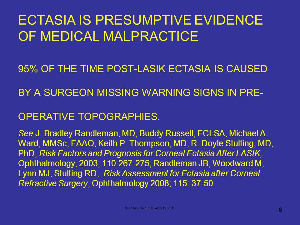 ECTASIA IS PRESUMPTIVE EVIDENCE OF MEDICAL MALPRACTICE