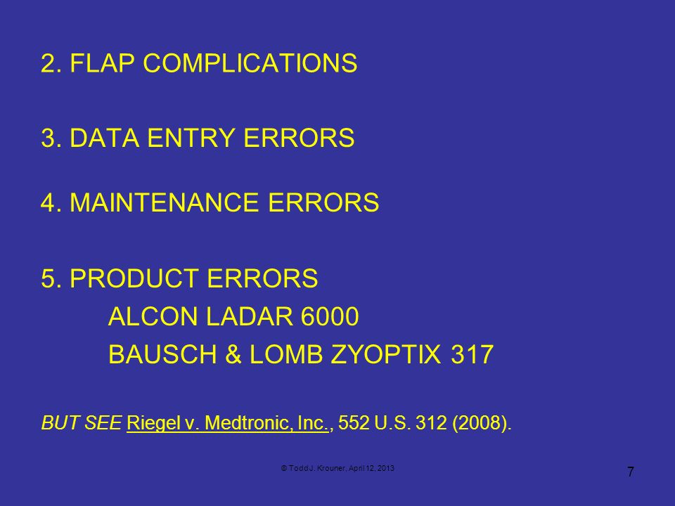 2. FLAP COMPLICATIONS 3. DATA ENTRY ERRORS 4. MAINTENANCE ERRORS