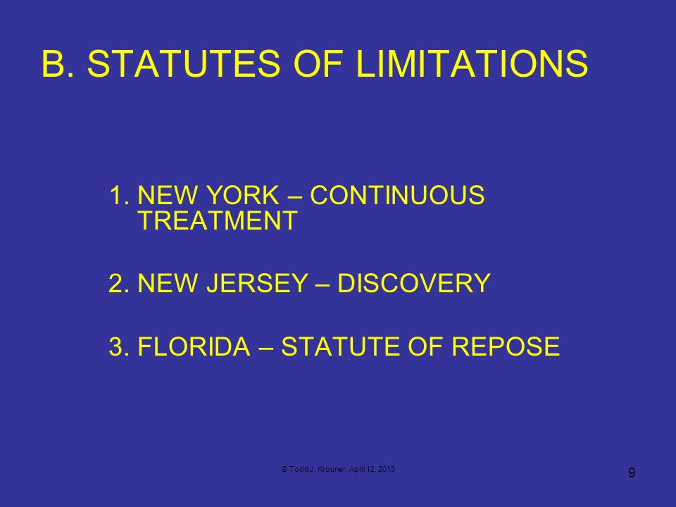 B. STATUTES OF LIMITATIONS