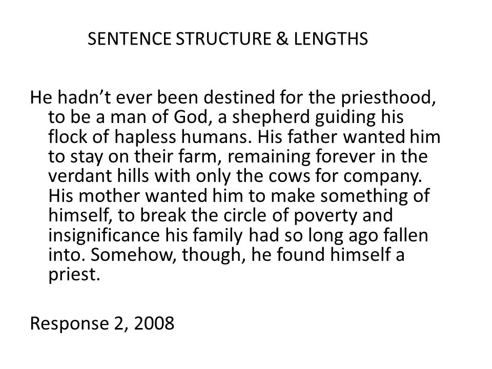 SENTENCE STRUCTURE & LENGTHS