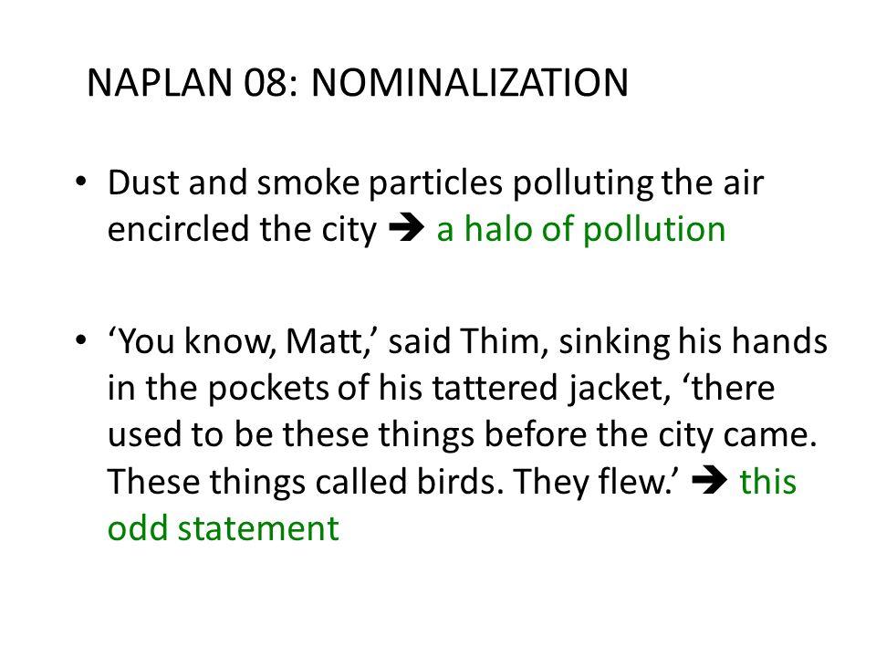 NAPLAN 08: NOMINALIZATION