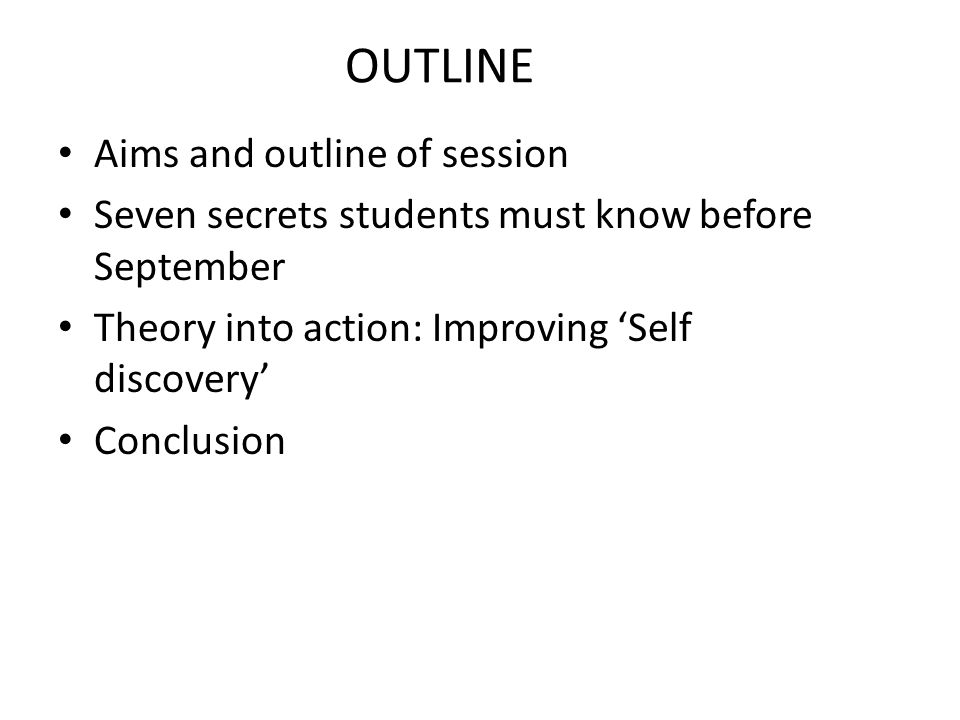 OUTLINE Aims and outline of session