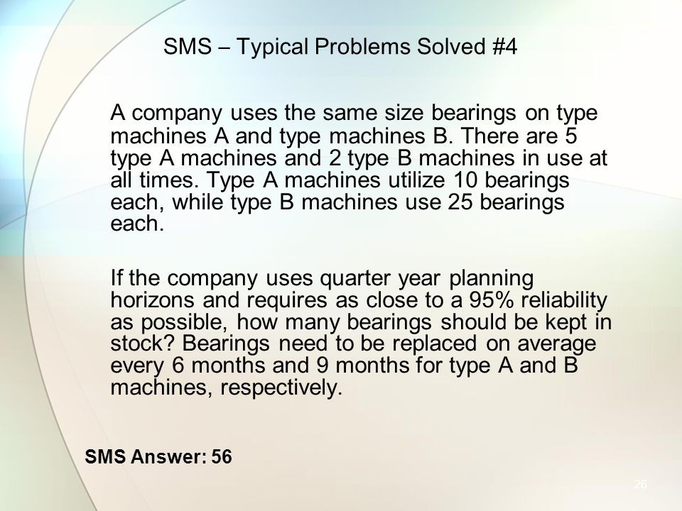 SMS – Typical Problems Solved #4