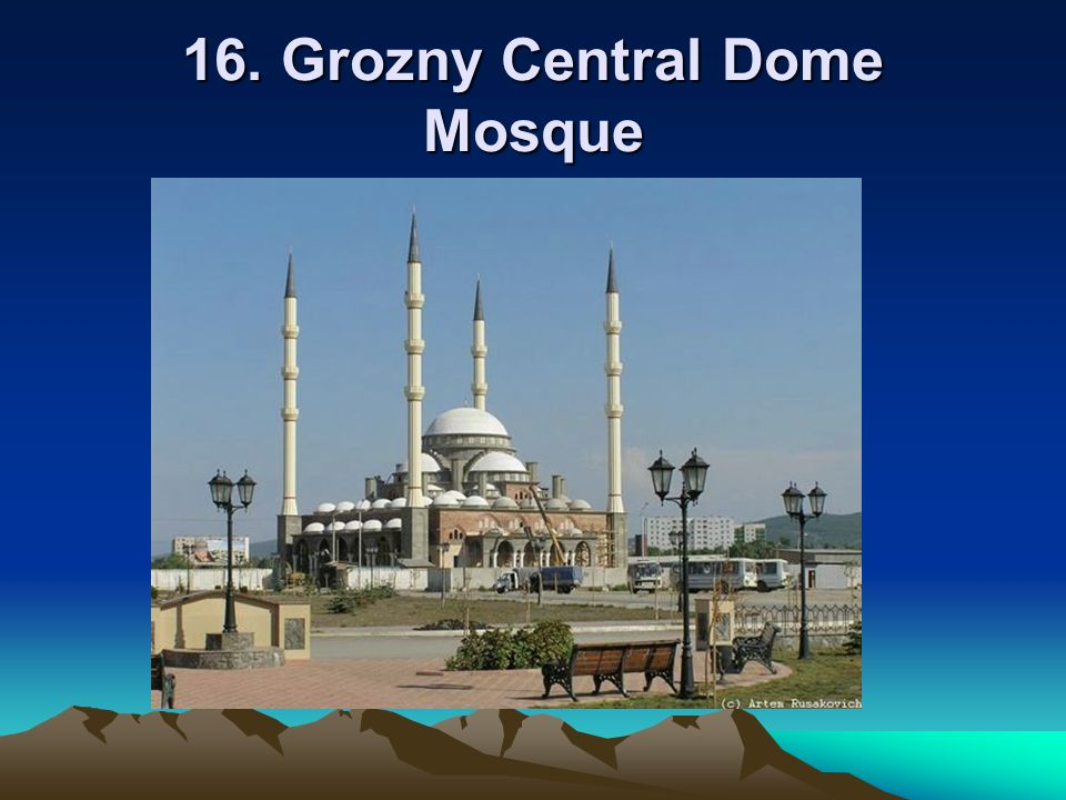 16. Grozny Central Dome Mosque