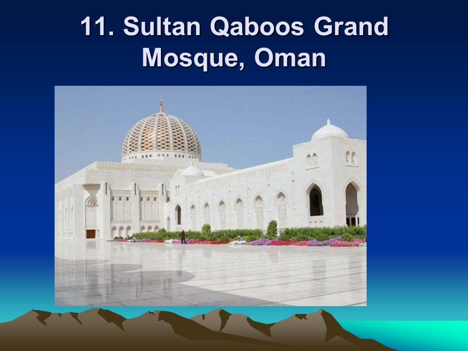 11. Sultan Qaboos Grand Mosque, Oman