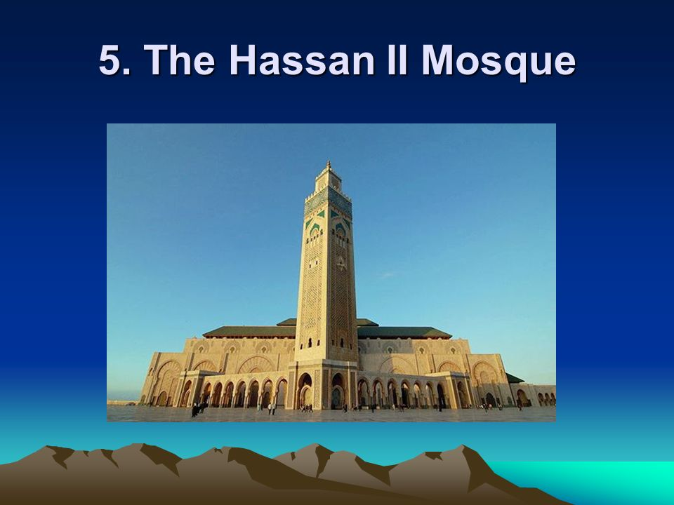 5. The Hassan II Mosque