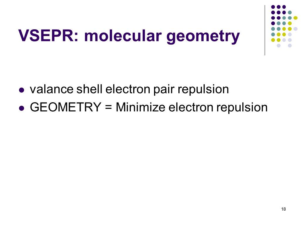 VSEPR: molecular geometry