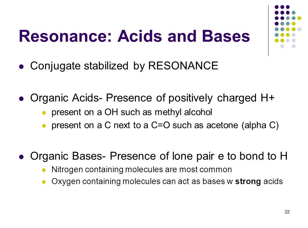 Resonance: Acids and Bases
