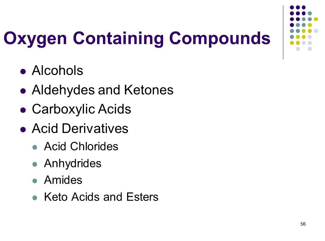 Oxygen Containing Compounds