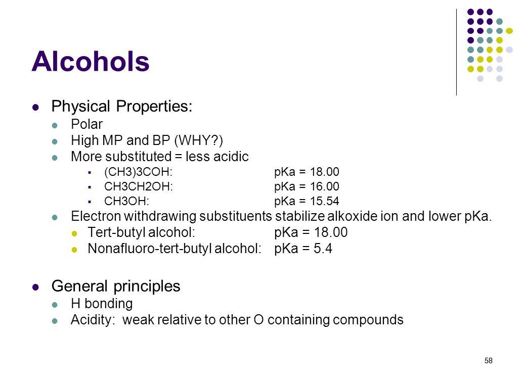 Alcohols Physical Properties: General principles Polar