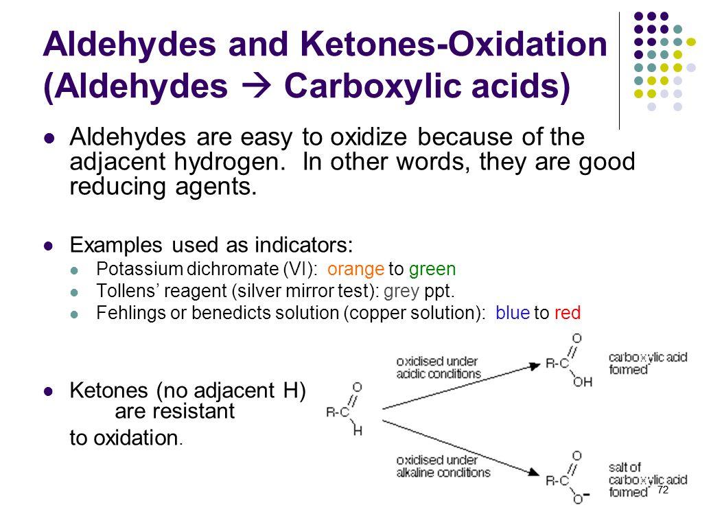 Aldehydes and Ketones-Oxidation (Aldehydes  Carboxylic acids)