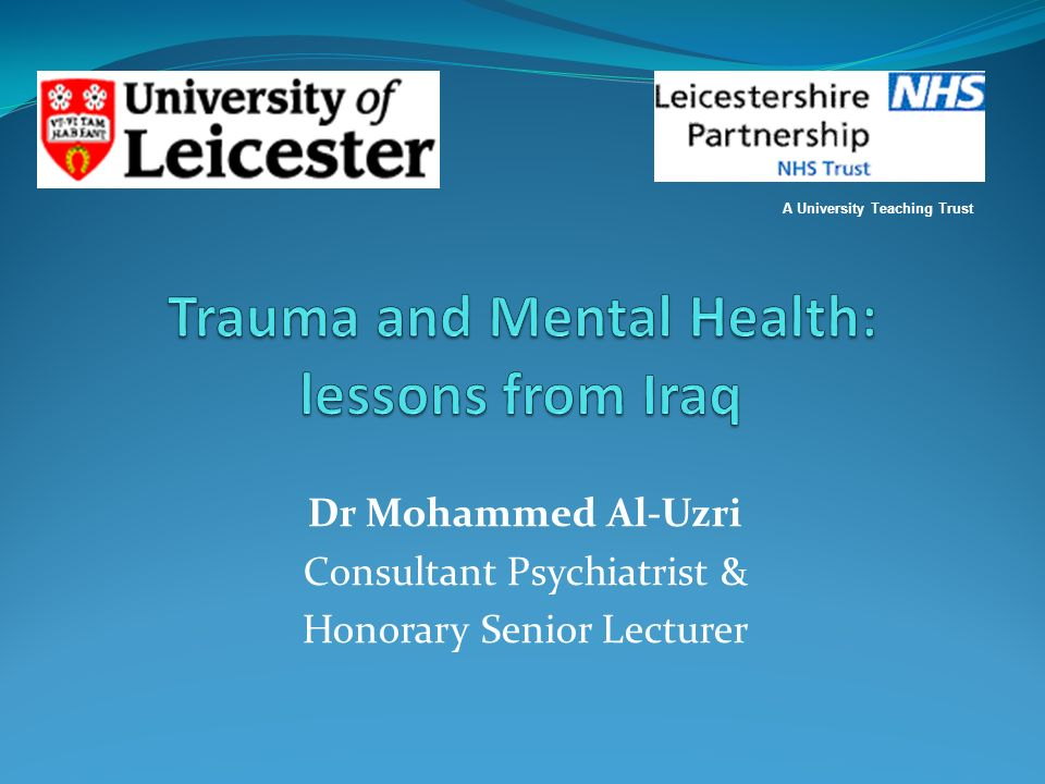 Trauma and Mental Health: lessons from Iraq