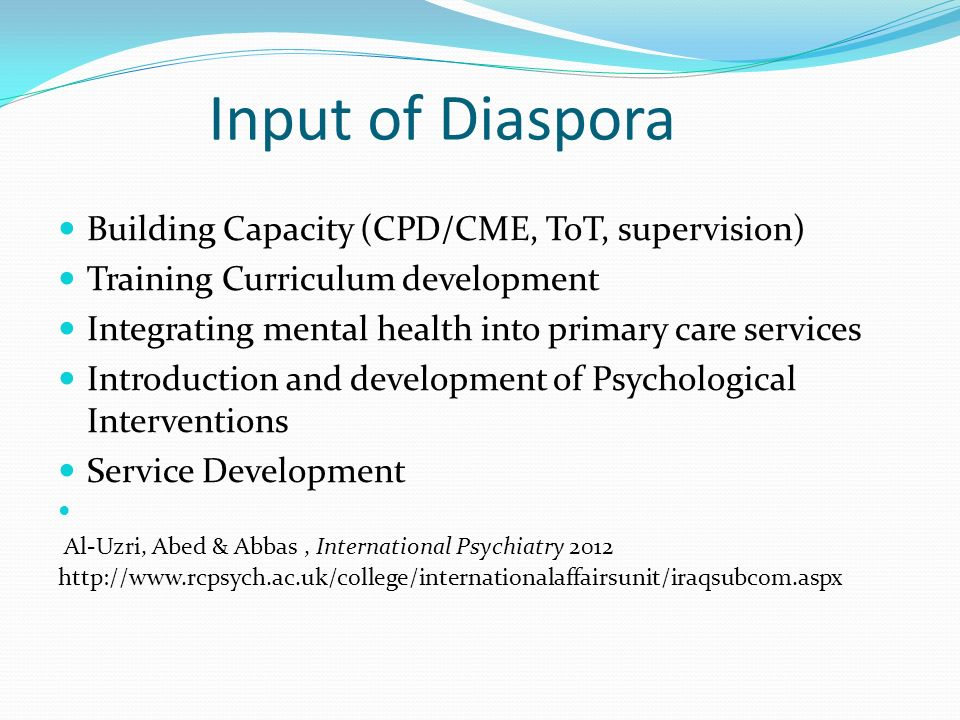 Input of Diaspora Building Capacity (CPD/CME, ToT, supervision)