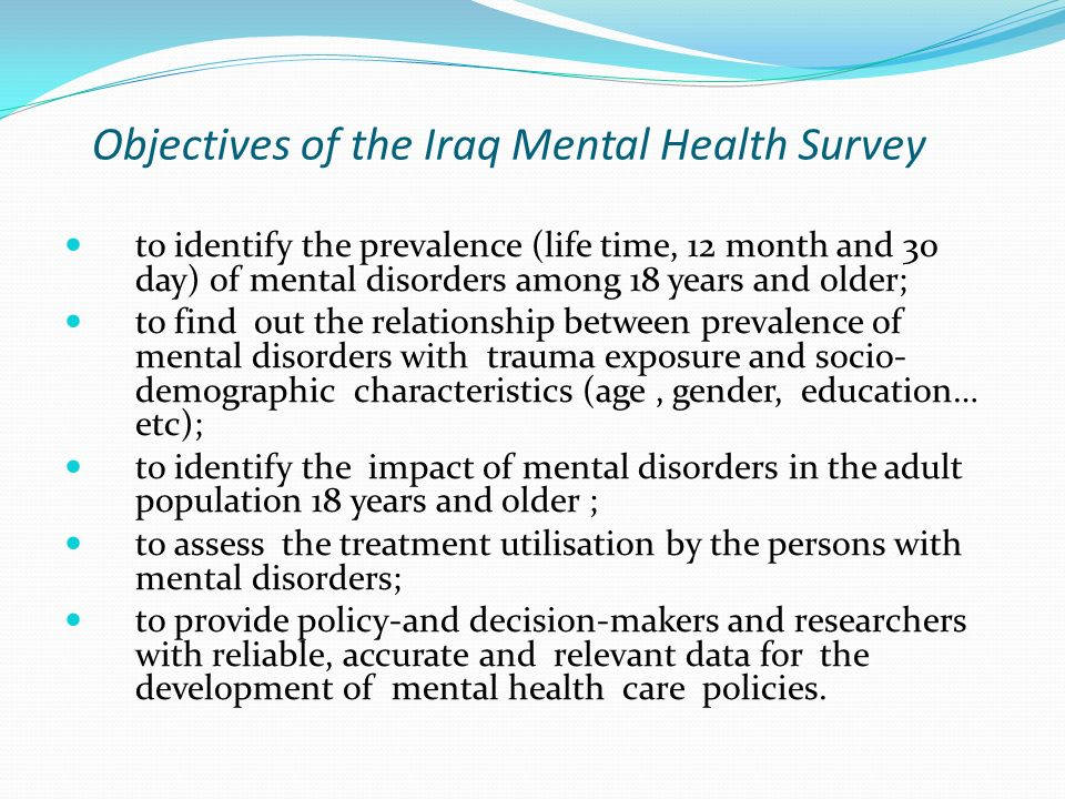 Objectives of the Iraq Mental Health Survey