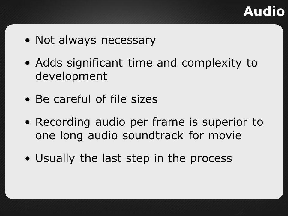 Audio Not always necessary