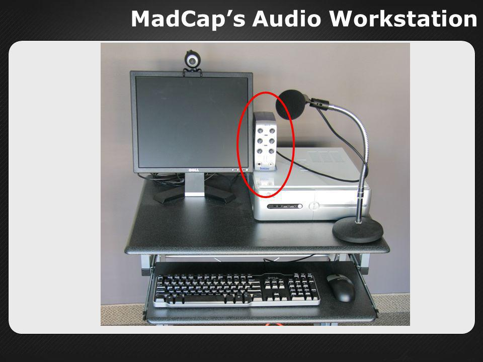 MadCap's Audio Workstation