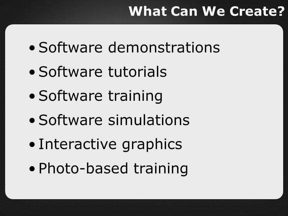 Software demonstrations Software tutorials Software training