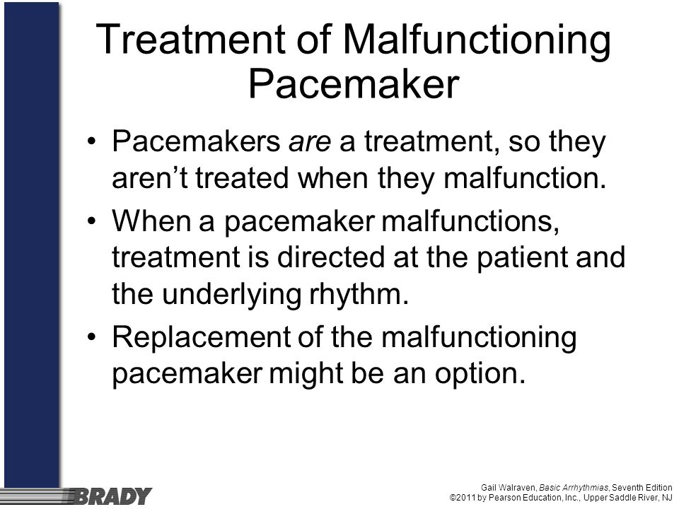 Treatment of Malfunctioning Pacemaker