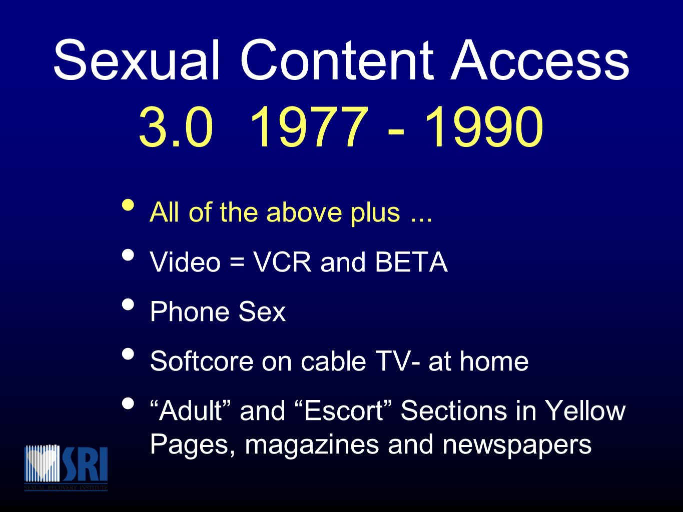 Sexual Content Access 3.0 1977 - 1990