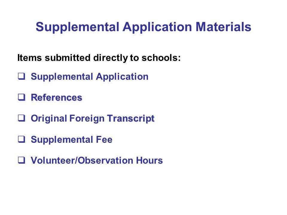 Supplemental Application Materials