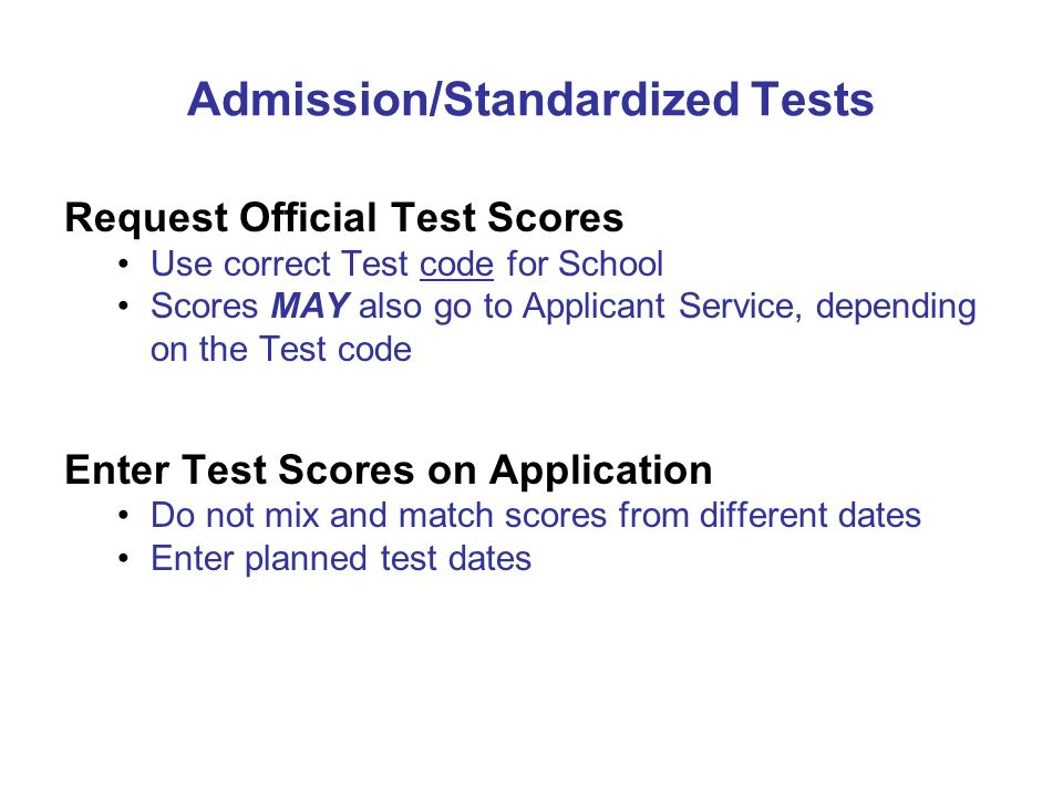 Admission/Standardized Tests