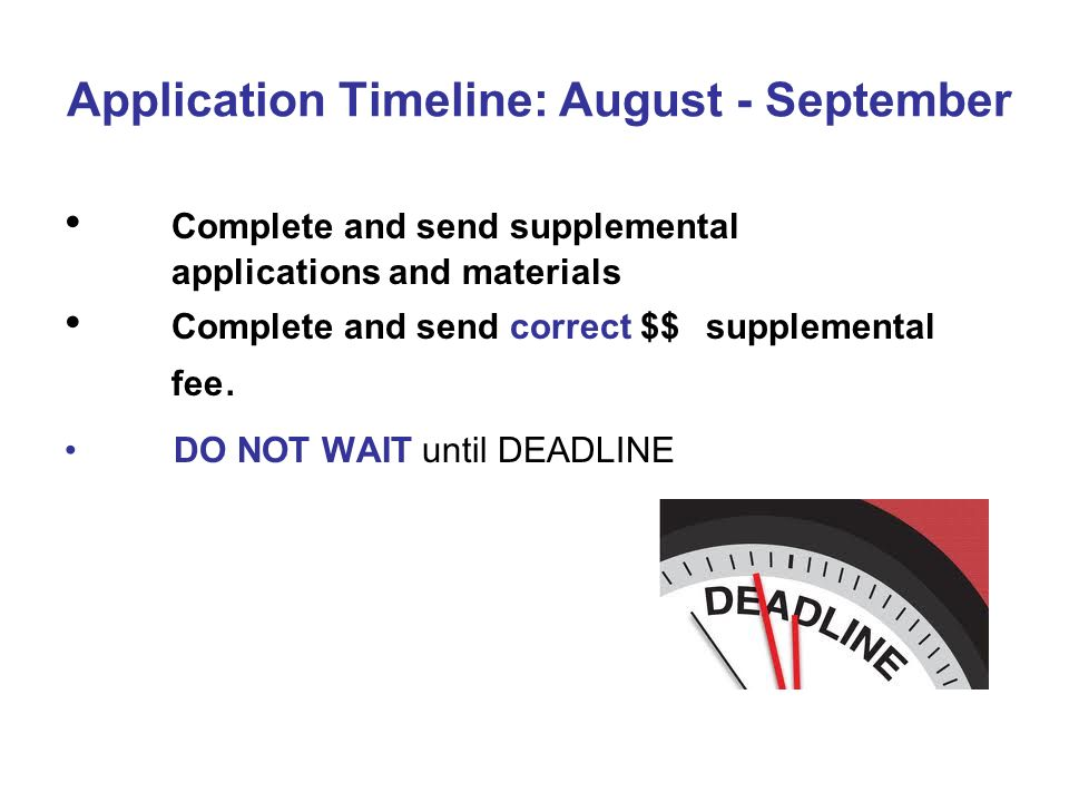 Application Timeline: August - September