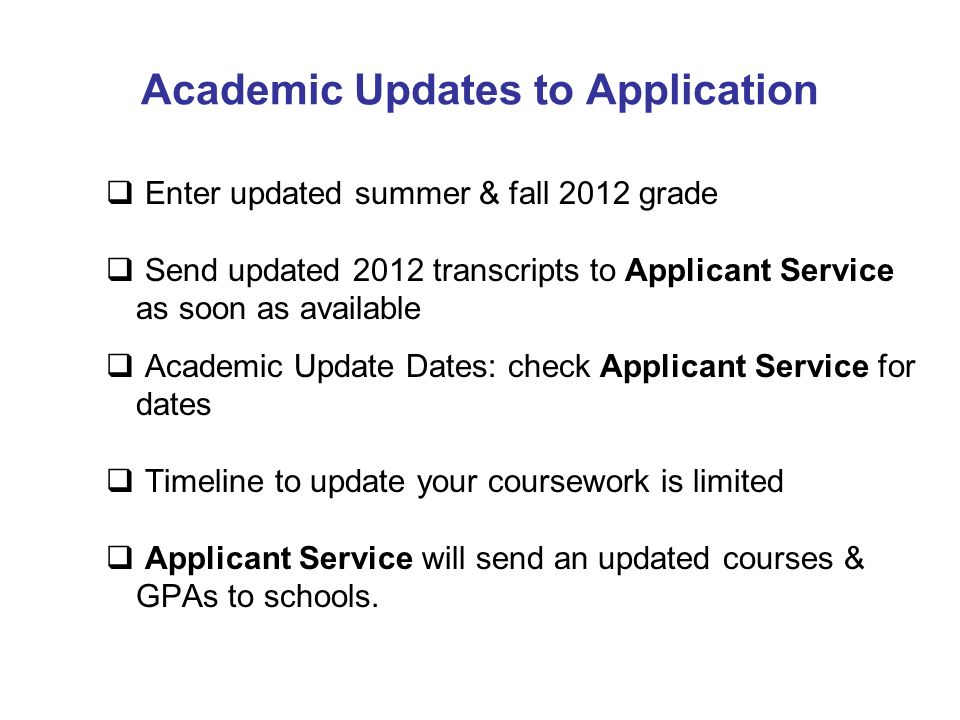 Academic Updates to Application