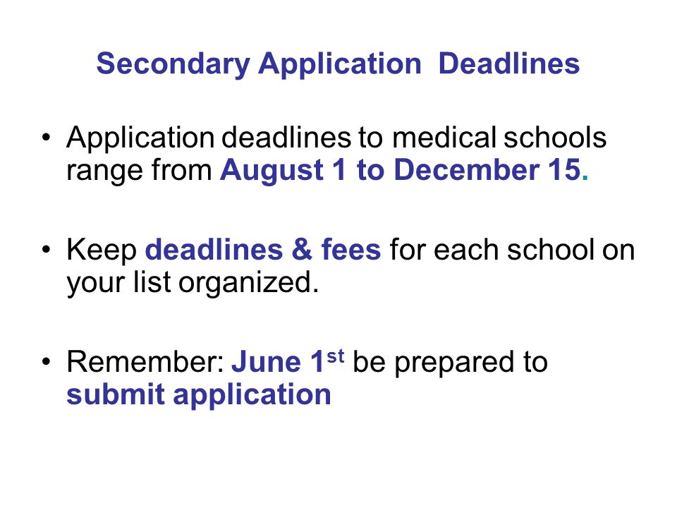 Secondary Application Deadlines