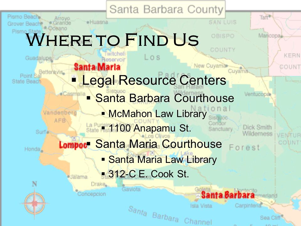 Where to Find Us Legal Resource Centers Santa Barbara Courthouse