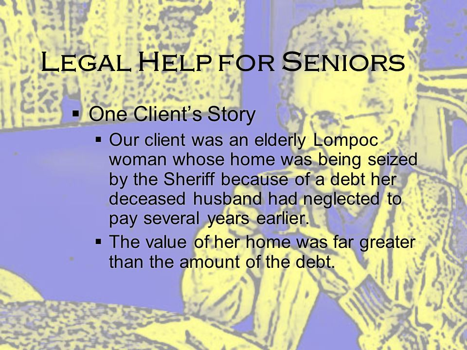 Legal Help for Seniors One Client's Story