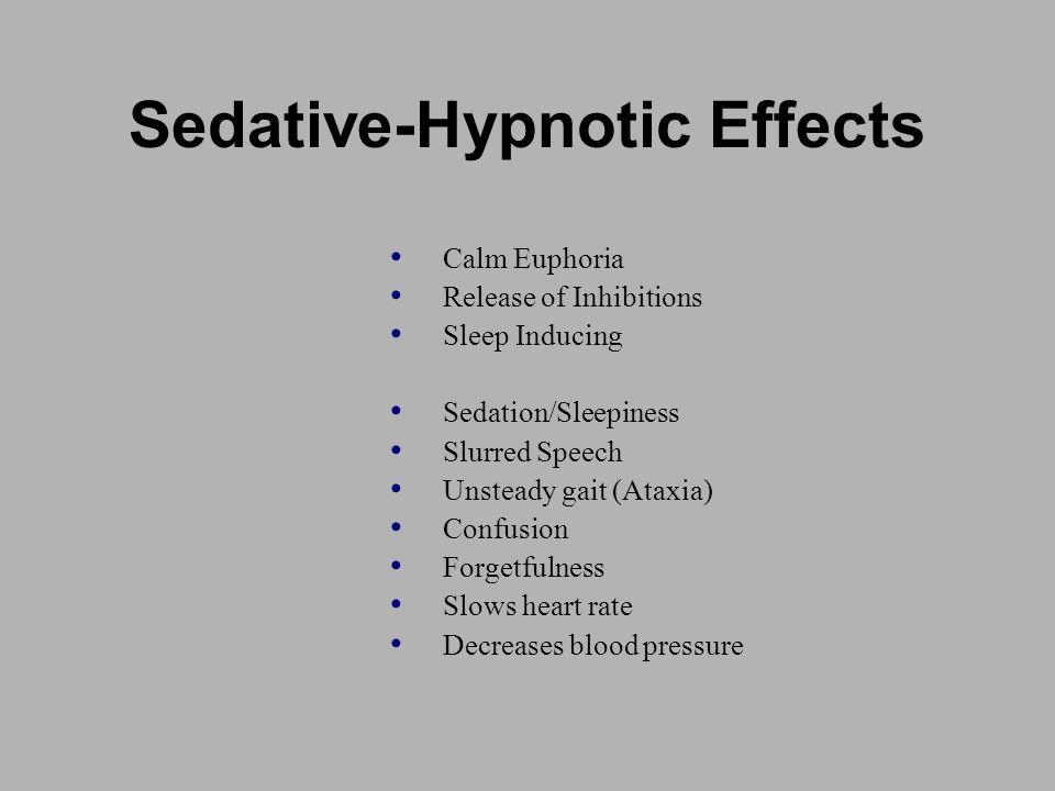 Sedative-Hypnotic Effects