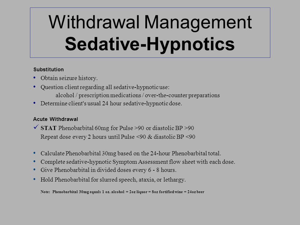 Withdrawal Management Sedative-Hypnotics