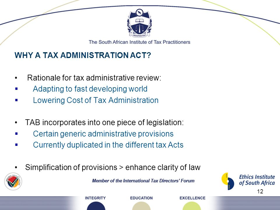 WHY A TAX ADMINISTRATION ACT