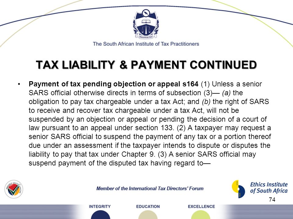 TAX LIABILITY & PAYMENT CONTINUED