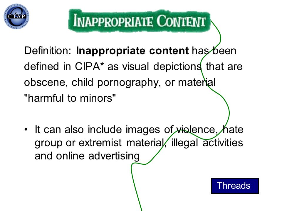 Definition: Inappropriate content has been