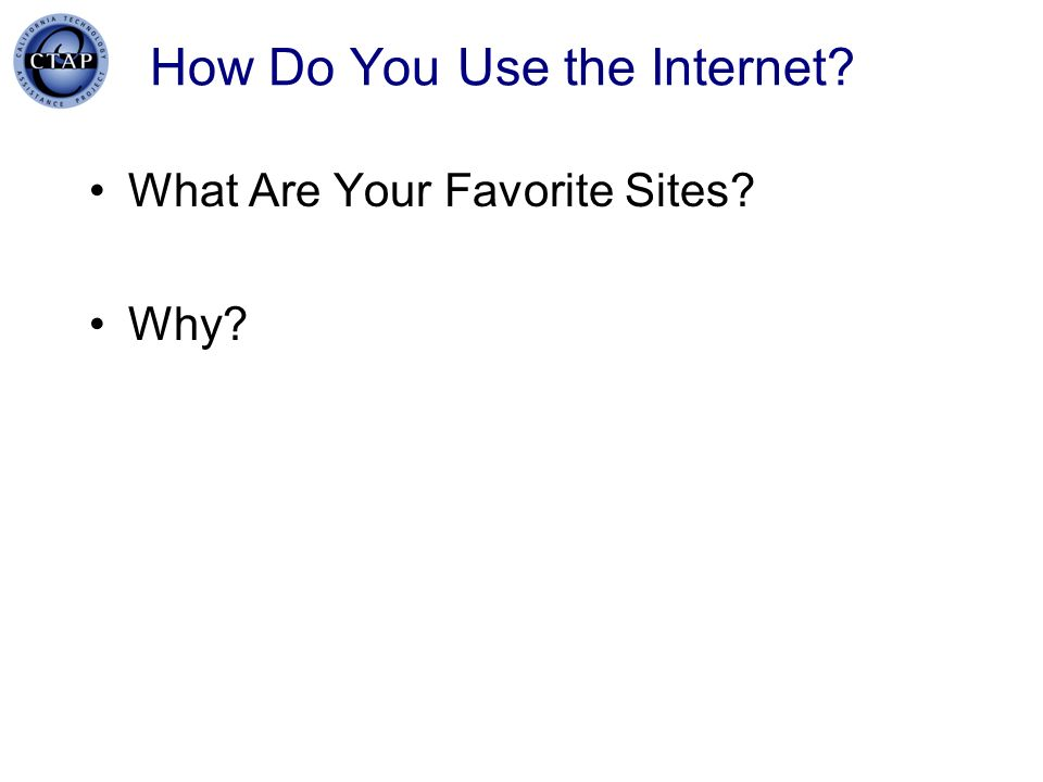 How Do You Use the Internet