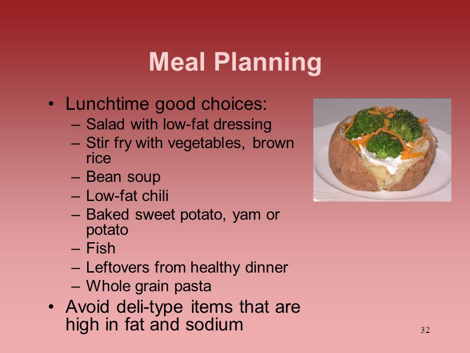 Meal Planning Lunchtime good choices: